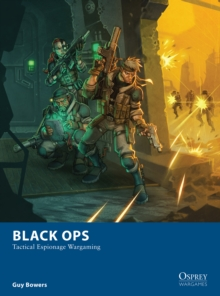 Black Ops : Tactical Espionage Wargaming, EPUB eBook