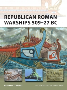 Republican Roman Warships 509-27 BC, Paperback Book