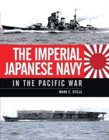 The Imperial Japanese Navy in the Pacific War, PDF eBook