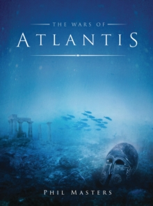 The Wars of Atlantis, Paperback / softback Book