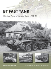 BT Fast Tank : The Red Army s Cavalry Tank 1931 45, PDF eBook
