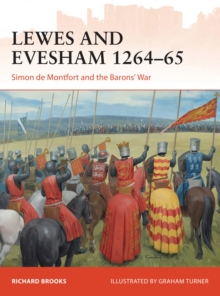 Lewes and Evesham 1264-65 : Simon de Montfort and the Barons' War, Paperback / softback Book