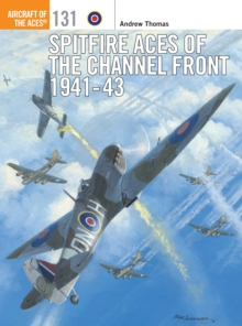 Spitfire Aces of the Channel Front 1941-43, Paperback Book