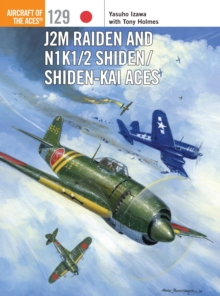 J2M Raiden and N1K1/2 Shiden/Shiden-Kai Aces, EPUB eBook