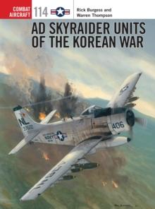 AD Skyraider Units of the Korean War, Paperback Book