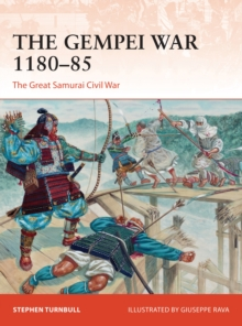 The Gempei War 1180 85 : The Great Samurai Civil War, EPUB eBook