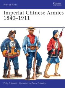 Imperial Chinese Armies 1840-1911, Paperback / softback Book