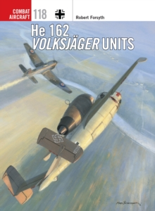 He 162 Volksjager Units, Paperback / softback Book