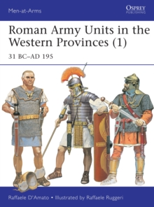 Roman Army Units in the Western Provinces 1 : 31 BC-AD 195, Paperback Book