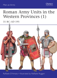 Roman Army Units in the Western Provinces (1) : 31 BC AD 195, PDF eBook