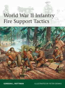 World War II Infantry Fire Support Tactics, PDF eBook