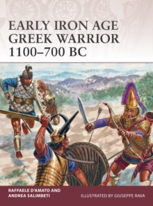 Early Iron Age Greek Warrior 1100-700 BC, Paperback / softback Book