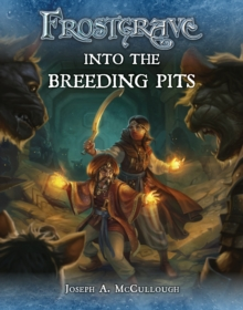 Frostgrave: Into the Breeding Pits, PDF eBook