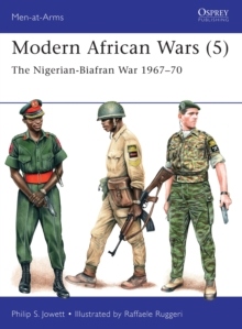 Modern African Wars 5 : The Nigerian-Biafran War 1967-70, Paperback Book