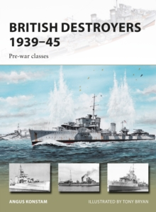 British Destroyers 1939-45 : Pre-war classes, Paperback Book