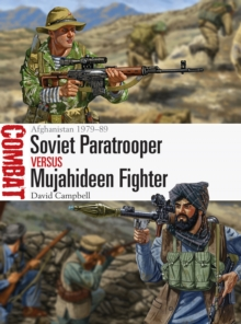 Soviet Paratrooper vs Mujahideen Fighter : Afghanistan 1979 89, EPUB eBook