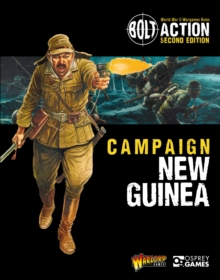 Bolt Action: Campaign: New Guinea, Paperback / softback Book