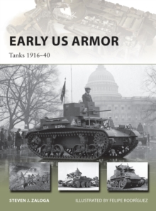Early US Armor : Tanks 1916-40, Paperback / softback Book