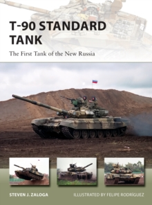 T-90 Standard Tank : The First Tank of the New Russia, Paperback / softback Book