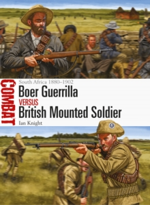 Boer Guerrilla vs British Mounted Soldier : South Africa 1880-1902, Paperback / softback Book