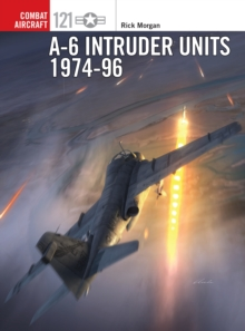 A-6 Intruder Units 1974-96, Paperback / softback Book