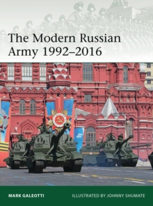 The Modern Russian Army 1992-2016, Paperback Book