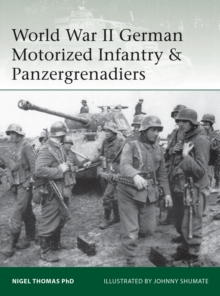 World War II German Motorized Infantry & Panzergrenadiers, Paperback Book
