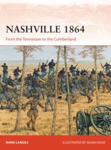 Nashville 1864 : From the Tennessee to the Cumberland, PDF eBook