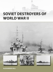 Soviet Destroyers of World War II, Paperback / softback Book