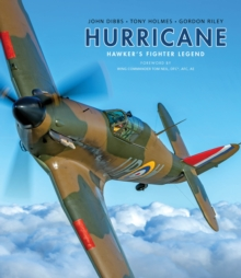 Hurricane : Hawker's Fighter Legend, Hardback Book