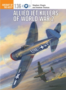 Allied Jet Killers of World War 2, Paperback Book