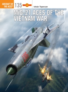 MiG-21 Aces of the Vietnam War, Paperback Book