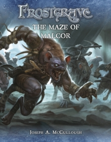 Frostgrave: The Maze of Malcor, Paperback / softback Book