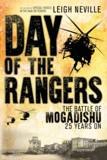 Day of the Rangers : The Battle of Mogadishu 25 Years On, PDF eBook