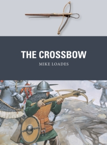 The Crossbow, Paperback / softback Book