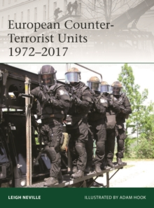 European Counter-Terrorist Units 1972-2017, Paperback Book