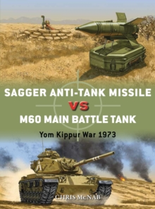 Sagger Anti-Tank Missile vs M60 Main Battle Tank : Yom Kippur War 1973, Paperback / softback Book