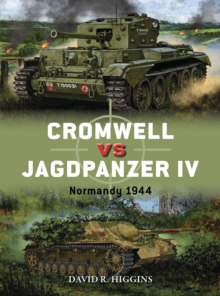 Cromwell vs Jagdpanzer IV : Normandy 1944, Paperback / softback Book