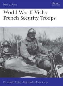 World War II Vichy French Security Troops, Paperback / softback Book