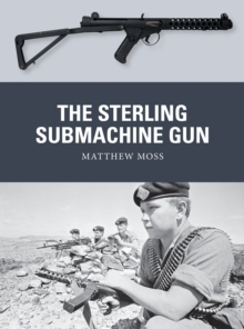 The Sterling Submachine Gun, EPUB eBook