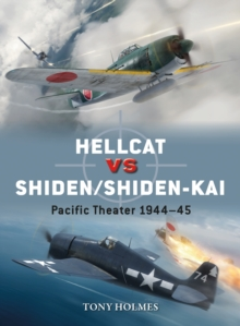 Hellcat vs Shiden/Shiden-Kai : Pacific Theater 1944 45, PDF eBook