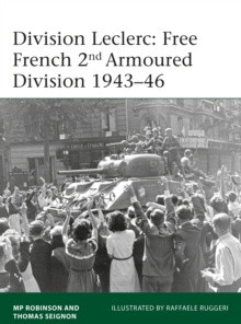 Division Leclerc : The Leclerc Column and Free French 2nd Armored Division, 1940-1946, Paperback / softback Book