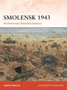 Smolensk 1943 : The Red Army's Relentless Advance, Paperback / softback Book
