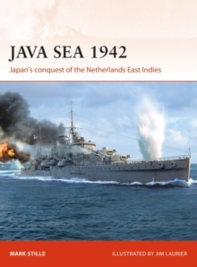 Java Sea 1942 : Japan's conquest of the Netherlands East Indies, PDF eBook