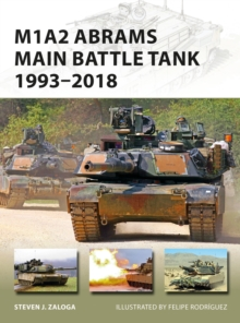 M1A2 Abrams Main Battle Tank 1993-2018, Paperback / softback Book