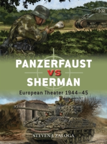 Panzerfaust vs Sherman : European Theater 1944 45, EPUB eBook