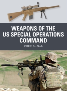 Weapons of the US Special Operations Command, PDF eBook
