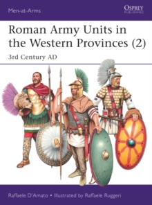Roman Army Units in the Western Provinces (2) : 3rd Century AD, PDF eBook