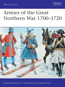 Armies of the Great Northern War 1700 1720, PDF eBook
