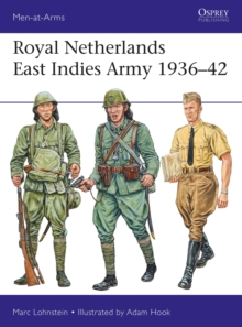Royal Netherlands East Indies Army 1936-42, Paperback / softback Book